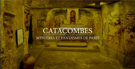 catacombes-mysteres-et-fantasmes